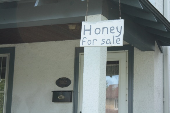 The bee protection must be working because across the street, you can buy honey.